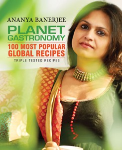 Cover of Planet Gastronomy : 100 most popular Global Recipies by Ananya Banerjee