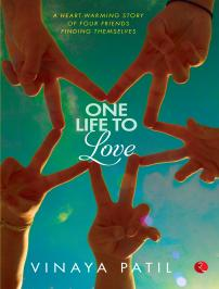 Cover of One Life To Love by Vinaya Patil
