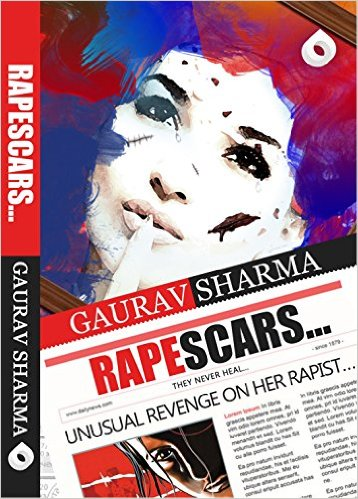 Cover photo of Rapescars by Gaurav Sharma