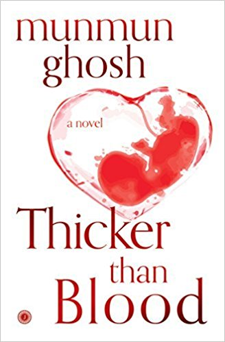 Thicker than blood by munmun ghosh