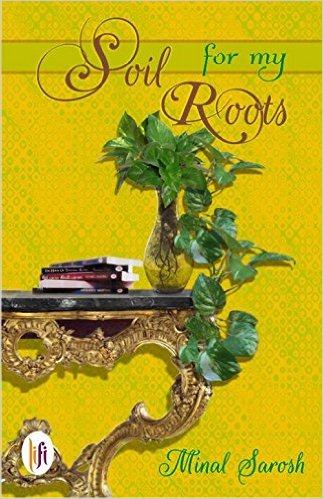 soil for my roots by Minal Sarosh