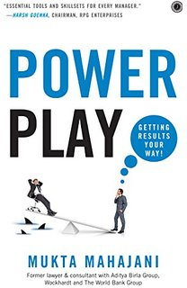 Power Play : Getting results your way! by Author : Mukta Mahajani