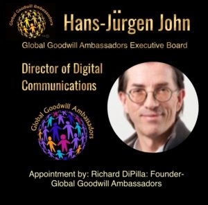 Director of Digital Communications Global Goodwill Ambassadors Executive Board - Hans-Jürgen John