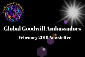 02 - 2018 - Global Goodwill Ambassadors founded by Richard DiPilla - Newsletter