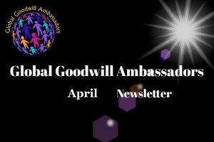 04-2018-Global-Goodwill-Ambassadors-founded-by-Richard-DiPilla-Newsletter